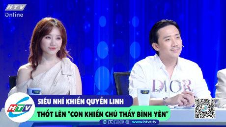 """Xem Show CLIP HÀI Siêu nhí khiến Quyền Linh thốt lên """"con khiến chú thấy bình yên"""" HD Online."""